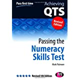 Passing the Numeracy Skills Test: Revised Fifth Edition (Achieving QTS Series)by Mark Patmore