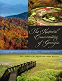 img - for The Natural Communities of Georgia book / textbook / text book