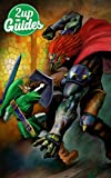 The Legend of Zelda: Ocarina of Time 3D Strategy Guide & Game Walkthrough – Cheats, Tips, Tricks, AND MORE!