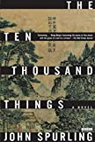 The Ten Thousand Things: A Novel