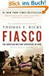 Fiasco: The American Military Adventu...