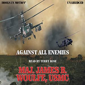 Against All Enemies | [James B. Woulfe]