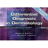 Differential Diagnosis in Dermatologyby Richard Ashton