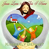 Jesus Loves Me This I Know (A Bible Based Childrens Picture Book)