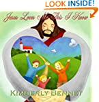 Jesus Loves Me This I Know (A Bible B...
