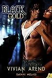 Black Gold (Takhini Wolves, Book 1)