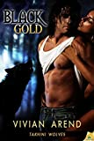 Black Gold: Takhini Wolves, Book 1