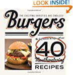 Burgers (40 Mouthwatering Recipes)