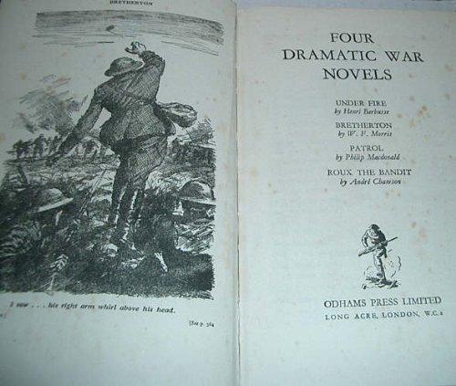 four-dramatic-war-novels-under-fire-henri-barbusse-bretherton-khaki-or-field-grey-wfmorris-patrol-ph