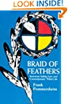 Braid of Feathers: American Indian La...