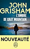 L'Ombre de Gray mountain (French Edition)