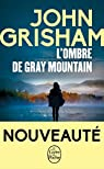 L'Ombre de Gray Mountain par Grisham