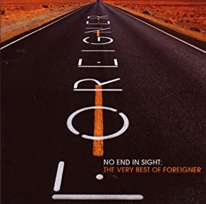No End in Sight: The Very Best of Foreigner from Atlantic