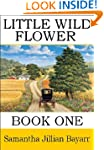 Little Wild Flower, Book 1 (Little Wi...