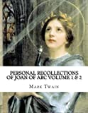 img - for Personal Recollections Of Joan Of Arc Volume 1 & 2 book / textbook / text book