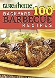 Taste of Home 100 Backyard Barbecue Recipes