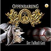 Der Fußball-Gott (Offenbarung 23, 6) | Jan Gaspard