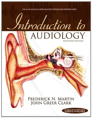 Introduction to Audiology (11th Edition) (Allyn &...