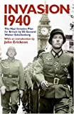 Invasion 1940: The Nazi Invasion Plan for Britain