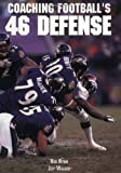 Coaching Footballs 46 Defense (The Art & Science of Coaching Series)