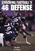 Coaching Football's 46 Defense (The Art & Science of Coaching Series): Rex Ryan, Jeff Walker: 9781585182343: Amazon.com: Books