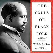 The Souls of Black Folk | [W. E. B. Du Bois]
