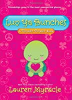 Luv Ya Bunches: A Flower Power Book