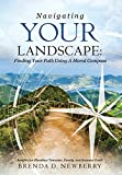 img - for Navigating Your Landscape: Finding Your Path Using a Moral Compass book / textbook / text book