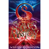 Slaves of the Mastery (The Wind on Fire Trilogy)by William Nicholson