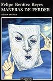 img - for Maneras De Perder (Coleccion Andanzas) (Spanish Edition) book / textbook / text book