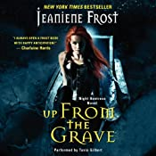 Up from the Grave: Night Huntress, Book 7 | [Jeaniene Frost]