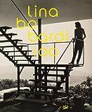 サムネイル:リナ・ボ・バルジの新しい洋書書籍『Lina Bo Bardi 100: Brazil's Alternative Path to Modernism』