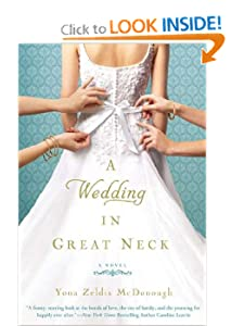 A Wedding in Great Neck Yona Zeldis McDonough