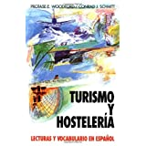 Turismo y Hosteleria: Tourism and Hotel Management (Schaum's Foreign Language Series - Special Purposes)