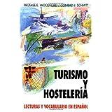 Turismo y Hosteleria: Tourism and Hotel Management (Schaum's Foreign Language Series - Special Purposes)