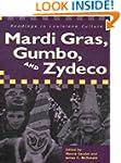Mardi Gras, Gumbo, and Zydeco: Readin...