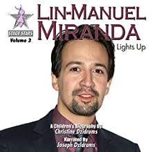 Lin-Manuel Miranda: Lights Up Audiobook by Christine Dzidrums Narrated by Joseph Dzidrums