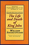 Image of The Life and Death of King John: Applause First Folio Editions (Applause Shakespeare Library Folio Texts)