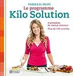 Le programme Kilo Solution: 4 semaine...