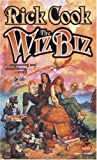 The Wiz Biz (0671878468) by Rick Cook