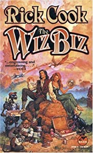 The Wiz Biz by Rick Cook