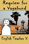 Requiem for a Vagabond: Middle Aged i...