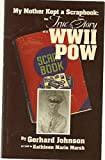 img - for My Mother Kept a Scrapbook: the True Story of a WWII POW book / textbook / text book