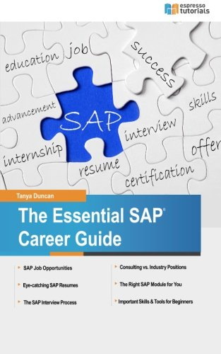 The Essential SAP Career Guide: A beginner's guide to SAP careers for students and professionals (First Steps) (Volume 1