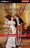 Georgette Heyer Regency Buck