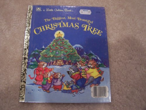 The Biggest, Most Beautiful Christmas Tree (Little Golden Reader)