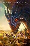 Dragonlove (Dragonfriend Book 2) (Eng...