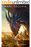 Dragonlove (Dragonfriend Book 2)