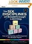 The Six Disciplines of Breakthrough L...