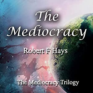 The Mediocracy Audiobook